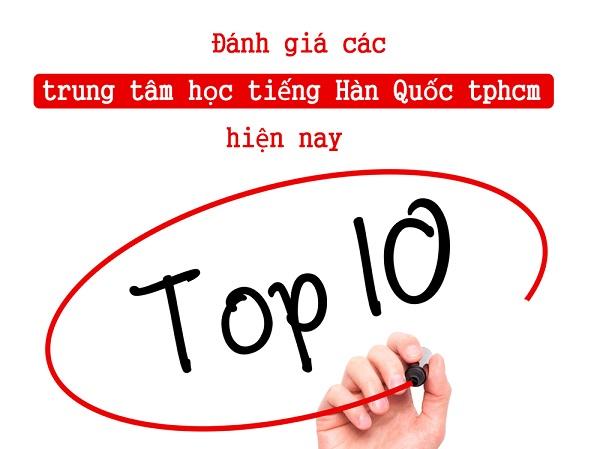 Top 10 trung tâm tiếng hàn tphcm